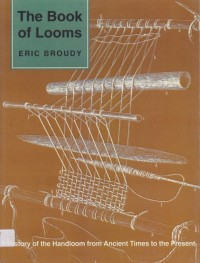 Image of The Book of Looms: A History of The Handloom from Ancient Times to The Present